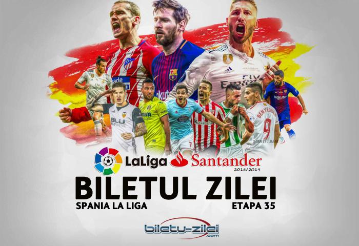 Biletul Zilei Spania La Liga