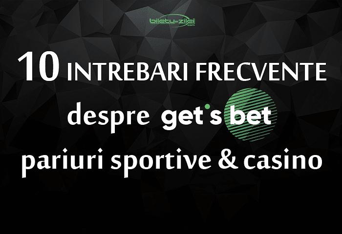 10 întrebări frecvente despre Get's Bet pariuri sportive & casino