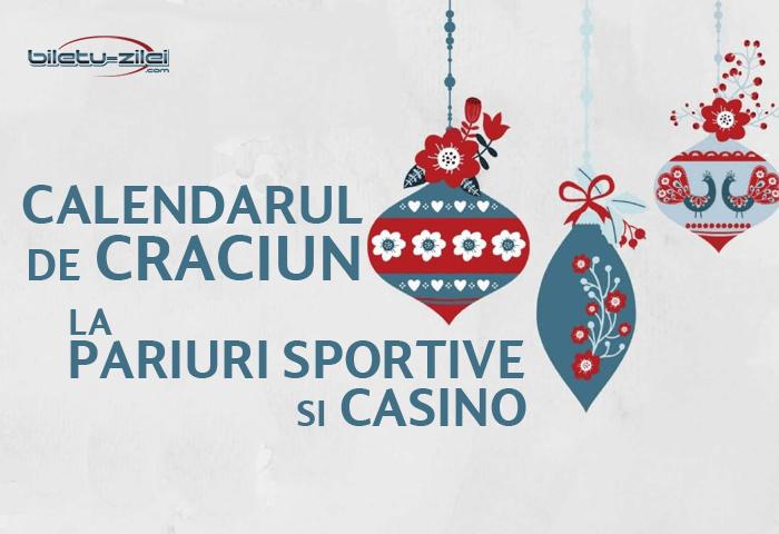 Calendarul de Craciun la pariuri sportive si casino