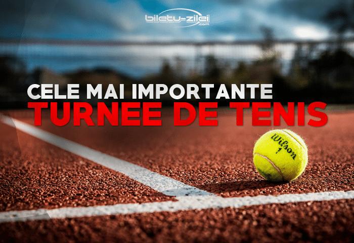 cele mai importante turnee de tenis