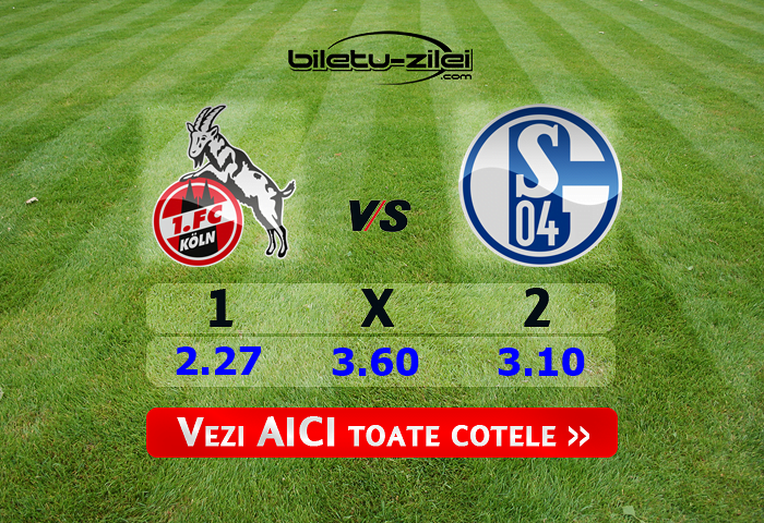 Koln - Schalke ponturi pariuri 29.02.2020