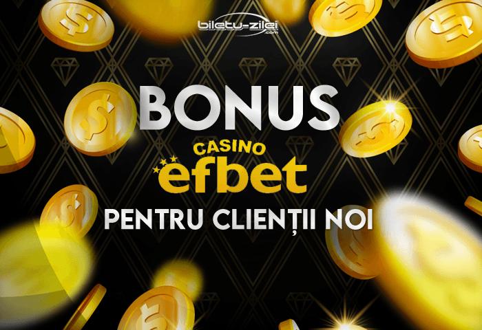 Bonus Efbet Casino pentru clienții noi
