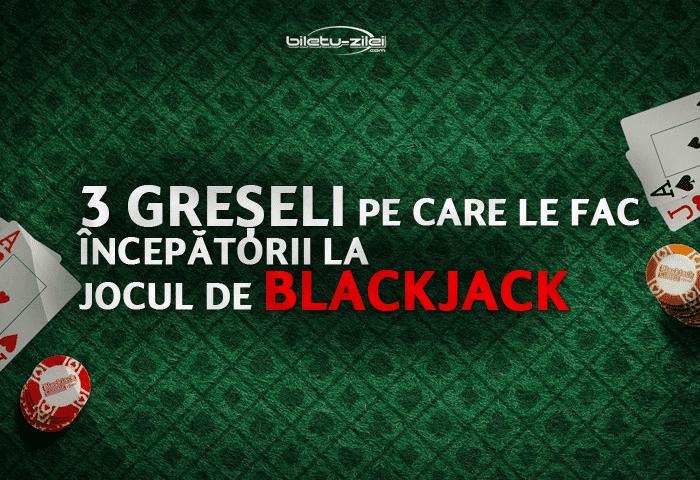 greșeli la blackjack