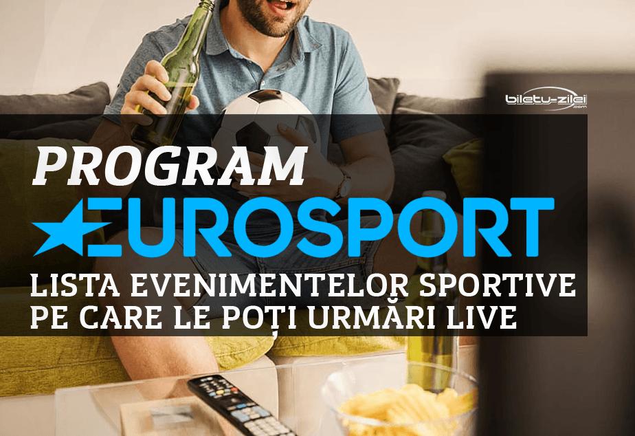 Program Eurosport Lista Evenimentelor Sportive Pe Care Le Poți Urmări Live