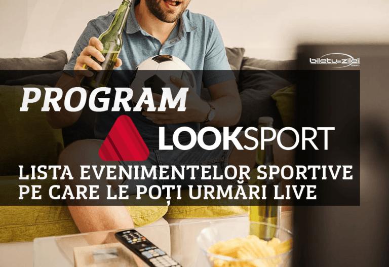 Program Look Sport – lista transmisiunilor live în 2021
