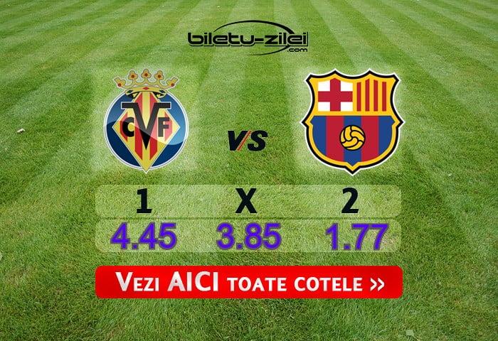 Villarreal Barcelona Cote Pariuri 05072020
