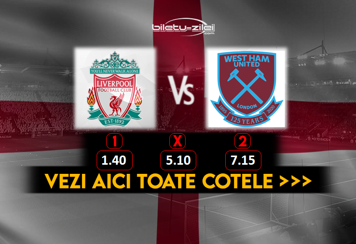 Liverpool West Ham Cote Pariuri