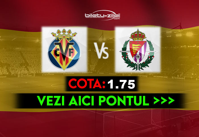 Villarreal – Valladolid ponturi pariuri 02.11.2020