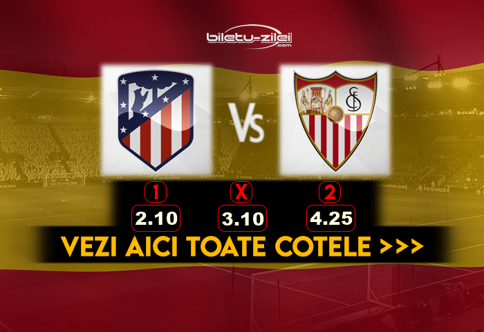 Atletico Madrid Sevilla Cote Pariuri