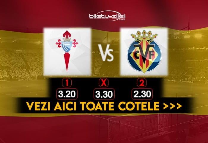 Celta Vigo Villarreal Cote Pariuri 08012021