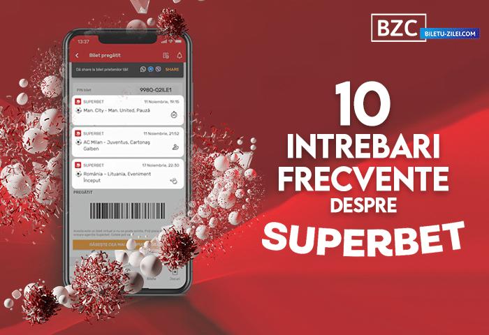 10 întrebări frecvente despre Superbet pariuri & casino