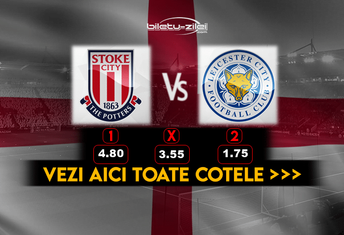 Stoke Leicester predictii pariuri