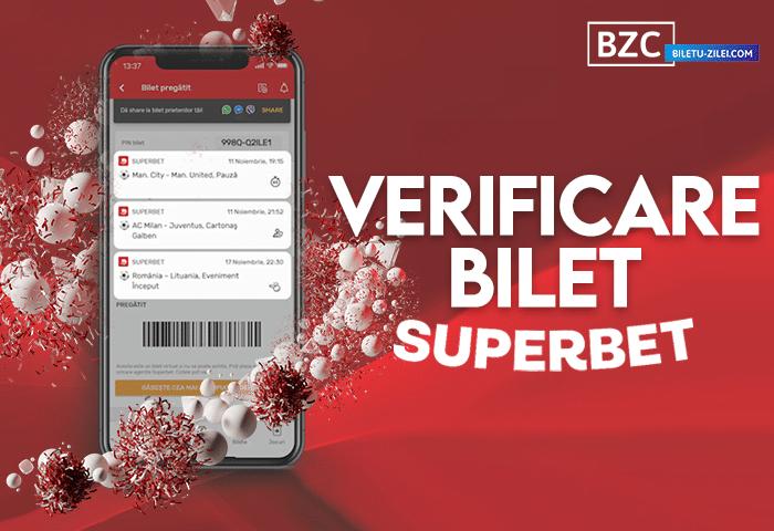 Verificare bilet Superbet și rezultate (2021)