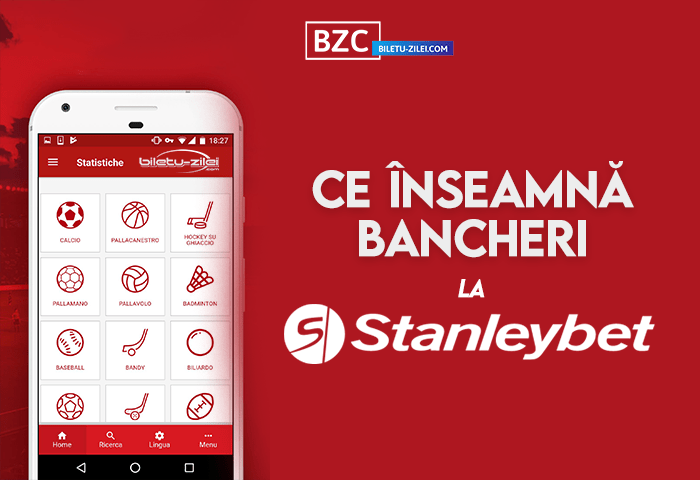 Ce înseamnă bancheri la Stanleybet?