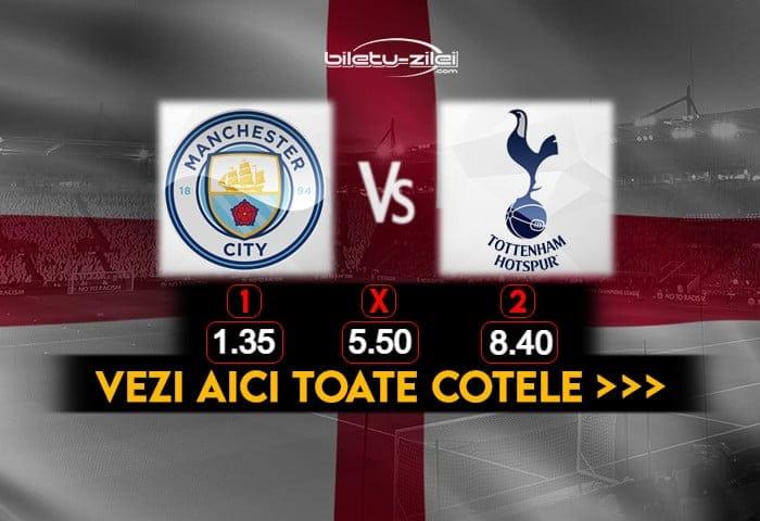 Manchester City Tottenham Cote Pariuri 13022021