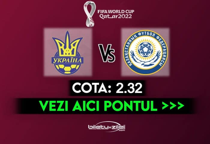 Ucraina – Kazakhstan ponturi pariuri 31.03.2021