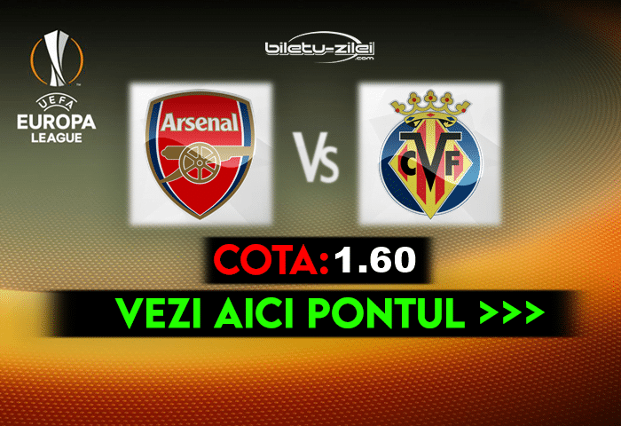 Arsenal – Villarreal ponturi pariuri 06.05.2021