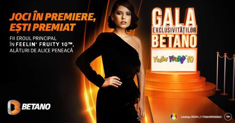 Start în Gala Exclusivităților la Betano Casino!