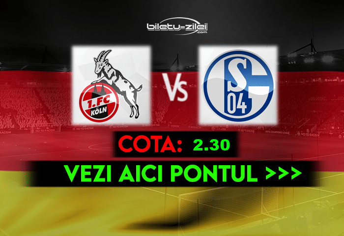 Koln – Schalke ponturi pariuri 22.05.2021