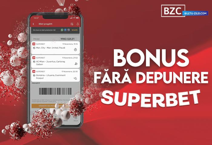 Superbet bonus fără depunere