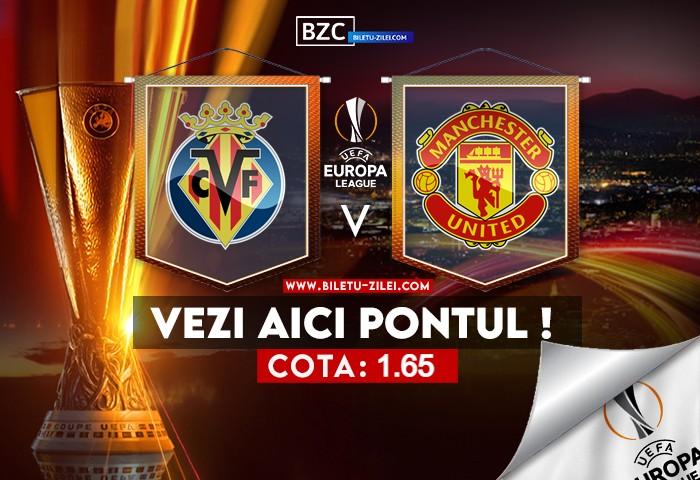 Villarreal – Manchester United ponturi pariuri 26.05.2021