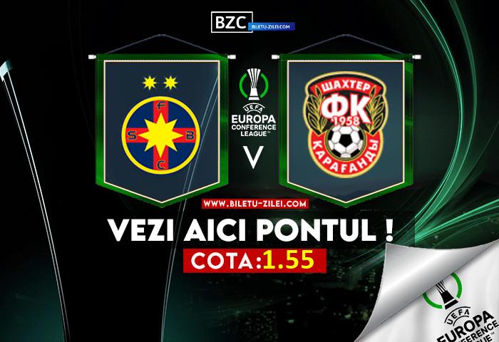 FCSB – Shakhter Karagandy ponturi pariuri 22.07.2021