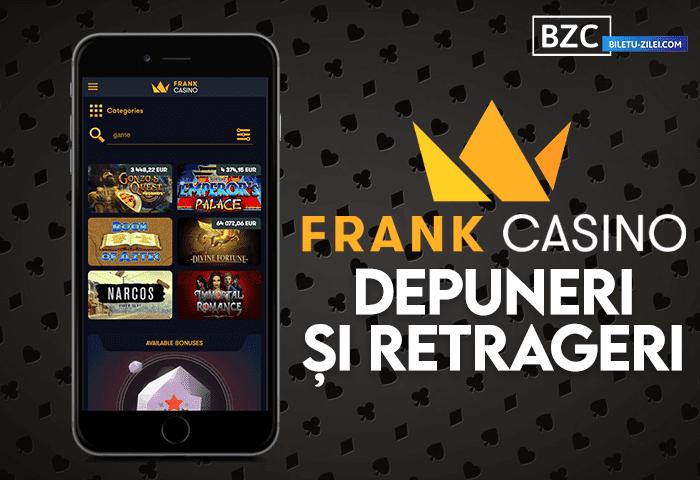 Frank Casino metode depunere și retragere