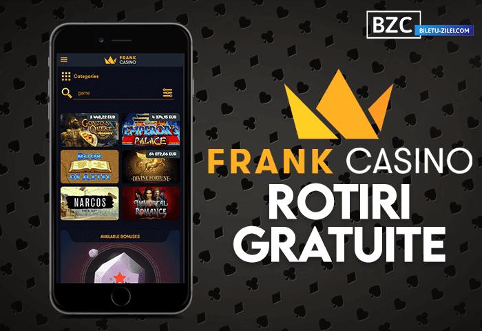 Frank Casino rotiri gratuite