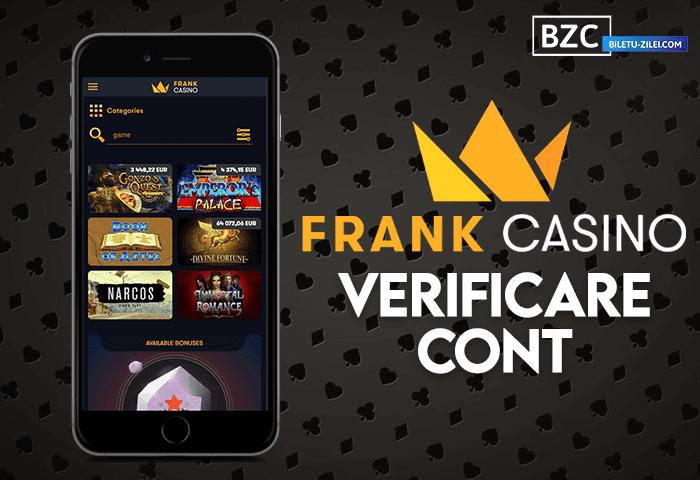 Frank Casino verificare cont