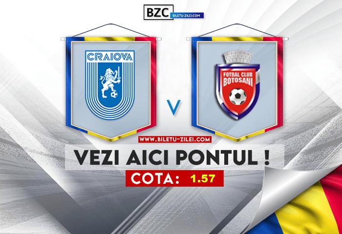 U Craiova – FC Botosani ponturi pariuri 01.08.2021
