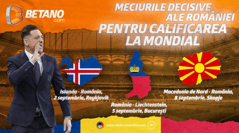 Vezi pe Betano ce șanse are România în meciurile din preliminarii
