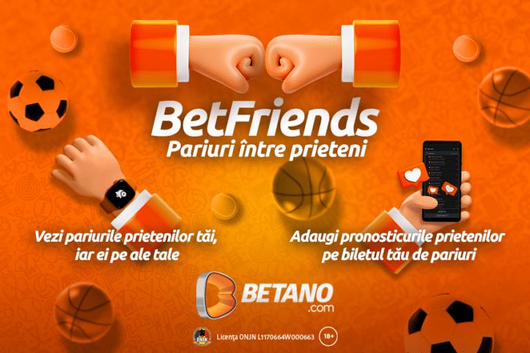 Betano lansează BetFriends