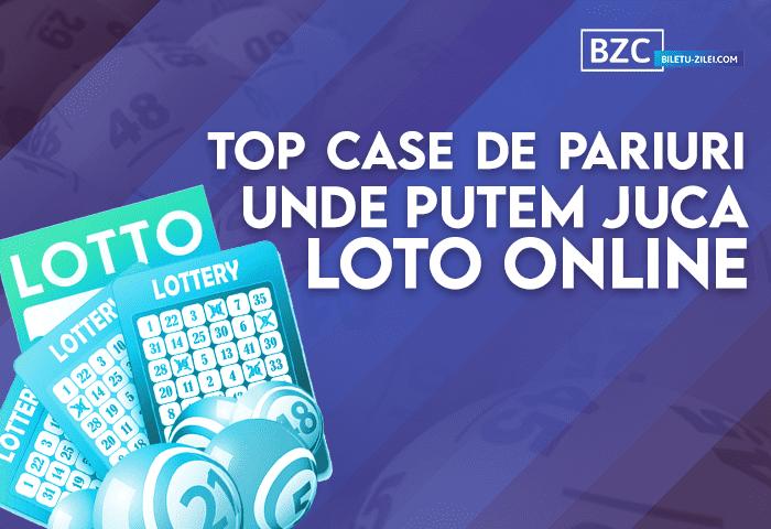 top case de pariuri unde putem juca loto online