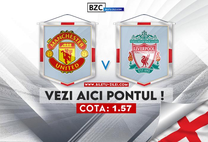 Manchester United – Liverpool ponturi pariuri 24.10.2021