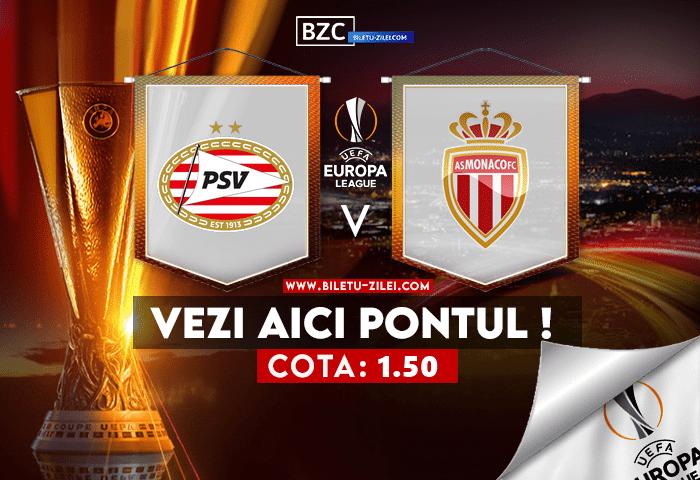 PSV – Monaco ponturi pariuri 21.10.2021