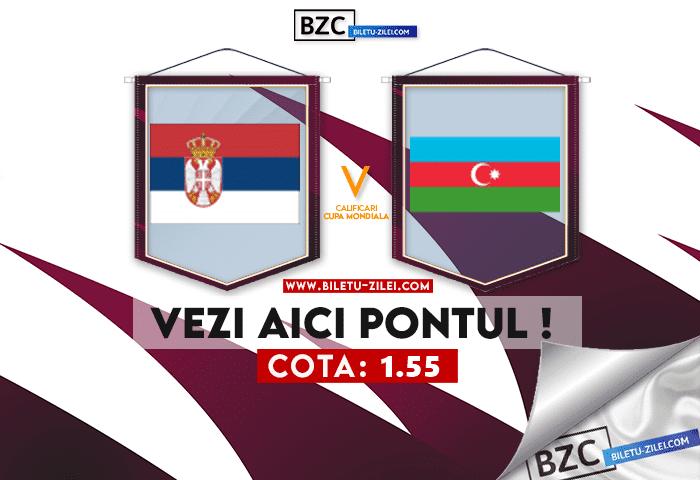 Serbia – Azerbaijan ponturi pariuri 12.10.2021