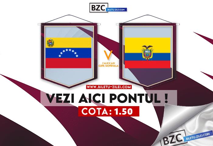 Venezuela – Ecuador ponturi pariuri 10.10.2021