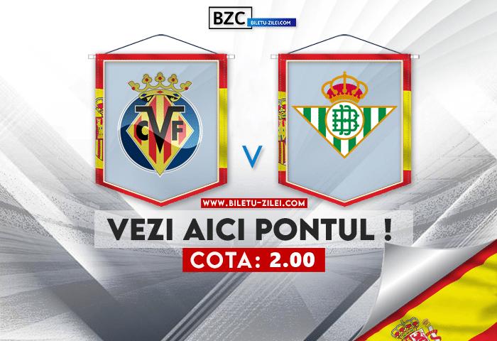 Villarreal – Betis ponturi pariuri 03.10.2021