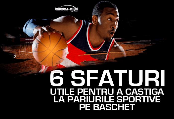 6 sfaturi utile pentru a castiga la pariurile sportive pe baschet