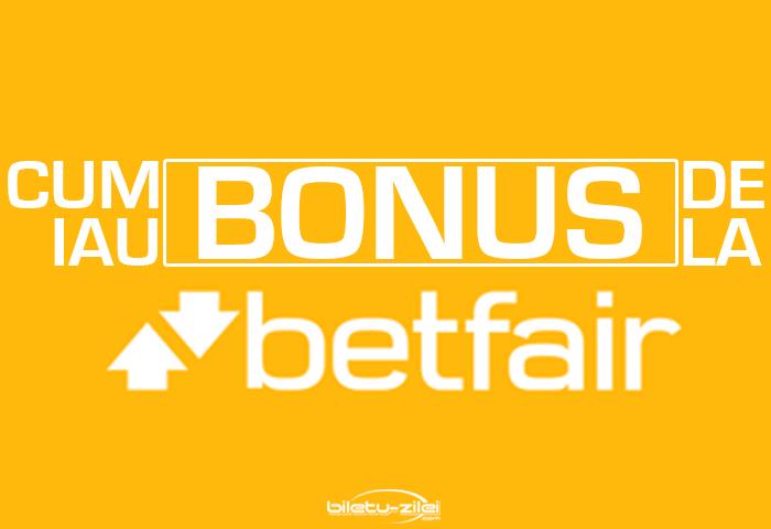 Cum iau bonusul de la Betfair