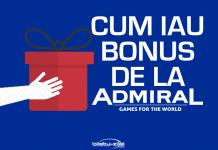 Cum iau bonusul la Admiral