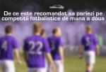De ce este recomandat sa pariezi pe competitii fotbalistice de mana a doua