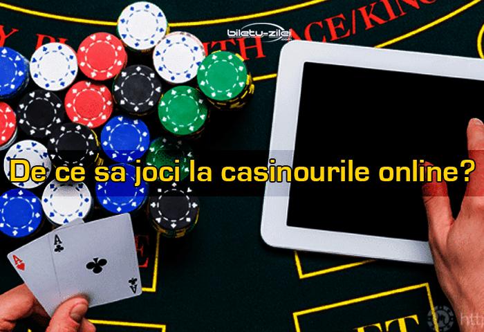 De ce sa joci la casinourile online