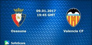 Meciul zilei la pariuri 09.01.2017 Osasuna vs Valencia