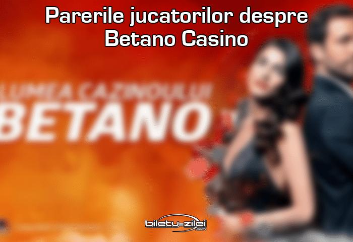 Părerile jucătorilor despre Betano Casino