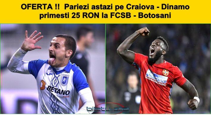 Pariezi pe Craiova – Dinamo la Betfair O sa primesti 25 RON gratuit pentru FCSB – Botosani de maine