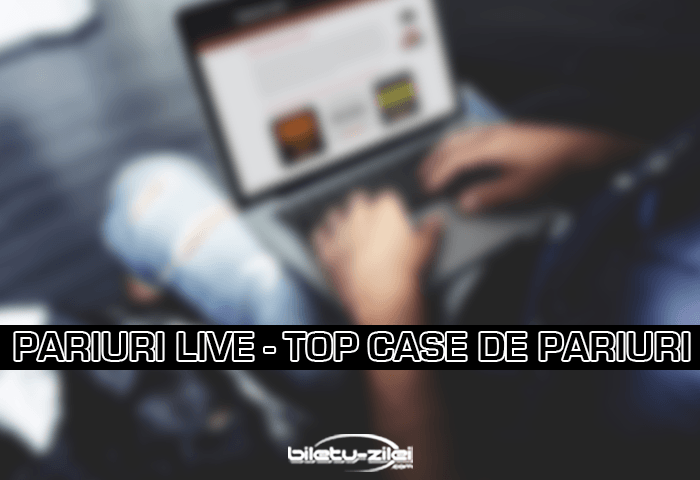 Pariuri live top agenții de pariuri