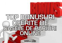 Top bonusuri oferite de casele de pariuri online 1