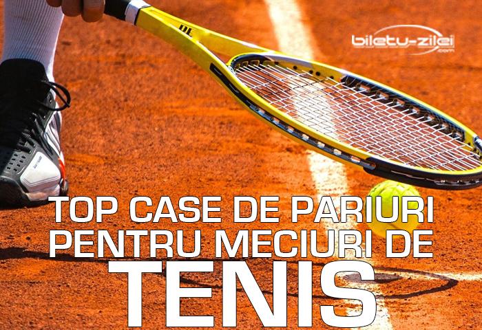 Top case de pariuri pentru meciuri de tenis in 2019 Case de pariuri online