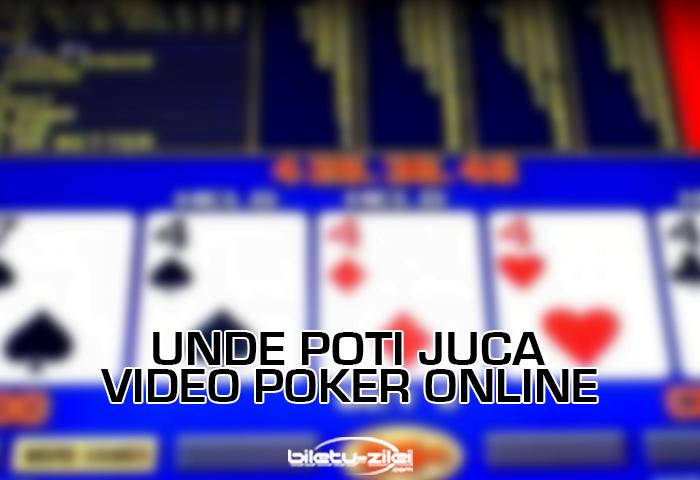 Unde poti juca video poker online 1